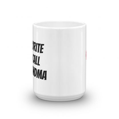 My favorite people call me grandma coffee mug