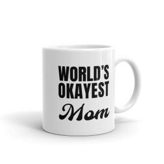 World okayest mom coffee mug