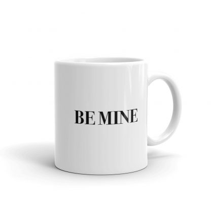 Be mine coffee mug