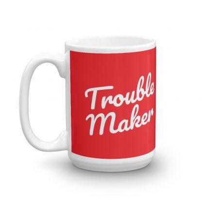 Trouble maker cocotu coffee mug