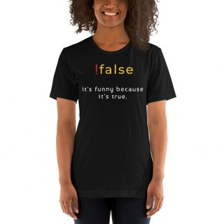 Learn to code T-Shirt !False statement